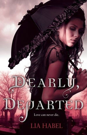 Dearly, Departed (Gone With The Respiration #1) by Lia Habel | Review