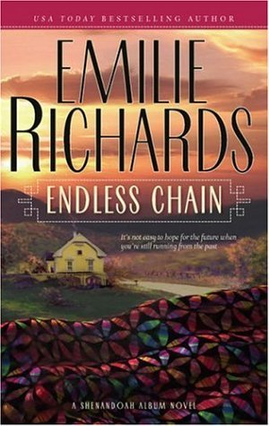 Endless Chain (Shenandoah Album) Emilie Richards