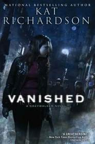 Book Review: Kat Richardson's Vanished