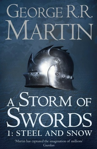 Review: A Storm of Swords by George R R  Martin (Steel and