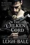 The Silken Cord (Medieval Romance Trilogy #2)