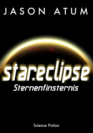 Star Eclipse - Sternenfinsternis  by  Jason Atum