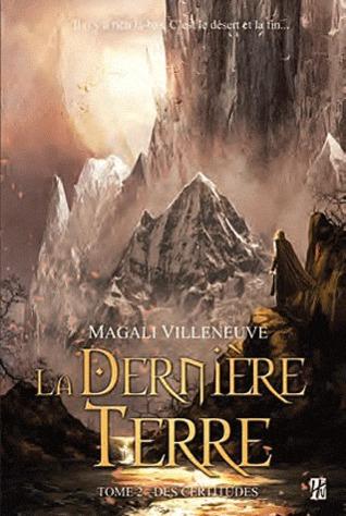 La Dernière Terre 2 - Des Certitudes de Magali Villeneuve 17259705