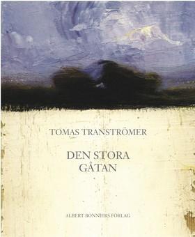 Den stora gåtan  by  Tomas Tranströmer