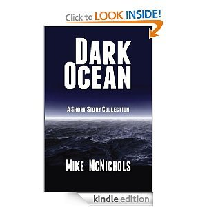 Dark Ocean  by  Mike McNichols