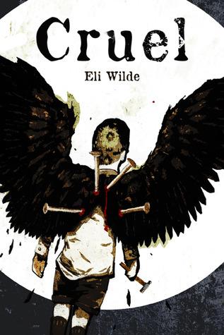Cruel  by  Eli Wilde