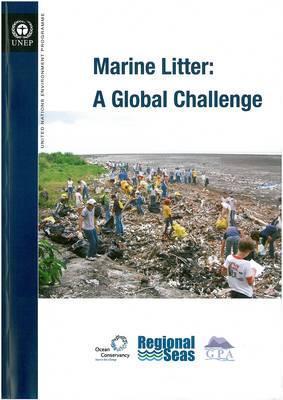 Marine Litter: A Global Challenge  by  L. Jeftic