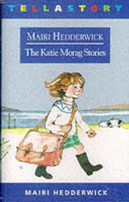 Katie Morag Stories Mairi Hedderwick