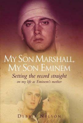 Debbie Nelson] ☆ My Son Marshall, My Son Eminem [Art Book