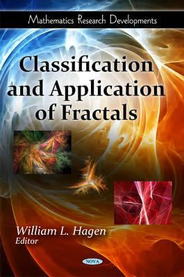 Classification and Application of Fractals  by  William L. Hagen