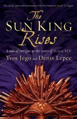 The Sun King Rises