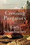 Crossing Purgatory: A Novel
