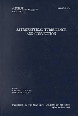 Astrophysical Turbulence and Convection J. Robert Buchler