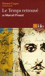Le Temps retrouvé de Marcel Proust Gérard Cogez