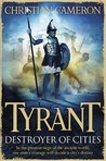 Tyrant: Destroyer Of Cities (Tyrant #5)