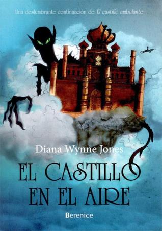 El castillo en el aire (El castillo ambulante, #2)