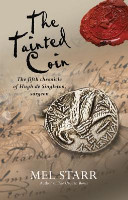 The Tainted Coin (Hugh de Singleton, Surgeon Chronicles #5)