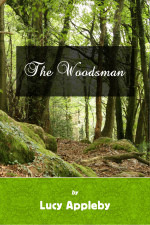 The Woodsman Lucy Appleby