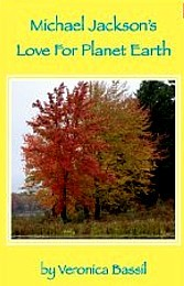 Michael Jackson's love for Planet Earth by Veronica Bassil