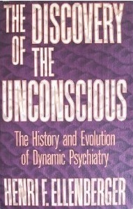 Download Pdf The Discovery Of The Unconscious The History And
