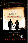 Girl Meets Underworld (Girl Meets Underworld, #1)