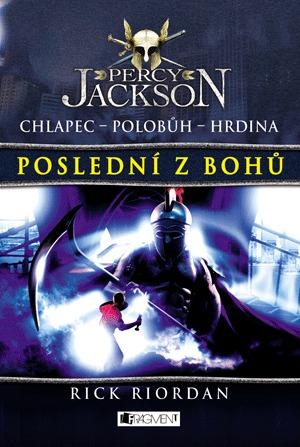 Poslední z bohů (Percy Jackson a Olympané, #5)