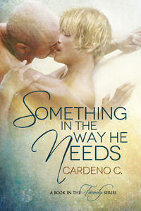 Something in the Way He Needs (Family #1)