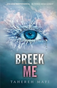Breek me  – Tahereh Mafi (Touching Juliette #2)