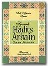 Inti Ajaran Islam: Syarah Hadits Arba'in Imam Nawawi