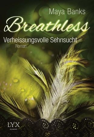 Verheißungsvolle Sehnsucht (Breathless, #3)