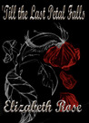 'Till the Last Petal Falls (Once Upon a Reality #1)