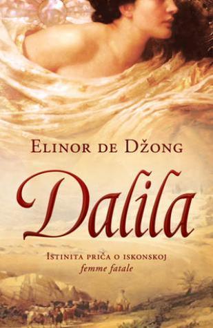Dalila  by  Eleanor De Jong