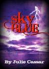 Sky Blue  (Ruby Blue, #3)