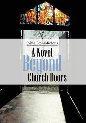 Beyond Church Doors  by  Sylvia Brown-Roberts