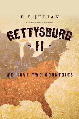 Gettysburg II: We Have Two Countries University of Miami