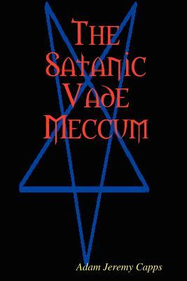 The Satanic Vade Meccum  by  Adam Jeremy Capps