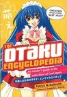 The Otaku Encyclopedia: An Insider's Guide to the Subculture of Cool Japan