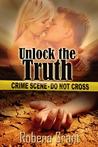 Unlock the Truth (Desert Heat #1)