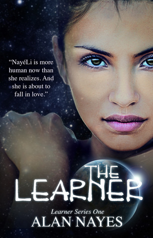 The Learner (Learner Series, #1) Alan Nayes