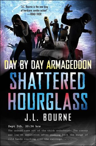Shattered Hourglass by J.L. Bourne