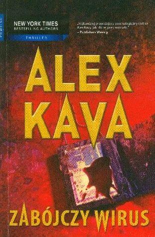Zabójczy wirus (Maggie ODell, #6) Alex Kava