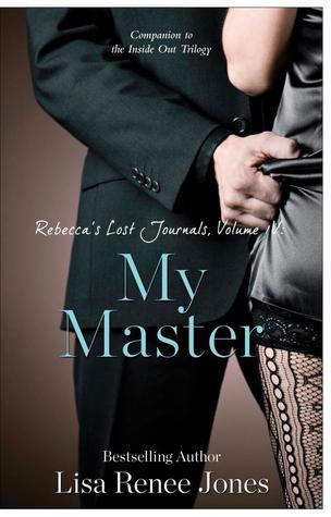 Rebecca's Lost Journals, Volume 4: My Master (2013)
