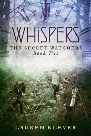 Whispers (The Secret Watchers #2)  by Lauren Klever />