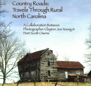 Country Roads: Travels through Rural North Carolina  by  Scott Owens