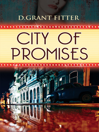 City of Promises - D. Grant Fitter