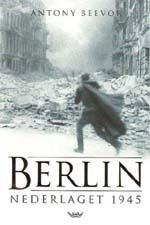 Berlin: Nederlaget 1945 Antony Beevor