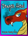 Dragon Howl by Vanessa Rouse