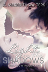 Light in the Shadows (Find You in the Dark, #2)