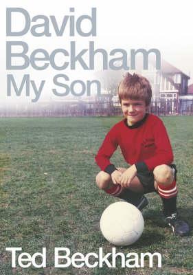 David Beckham Ted Beckham