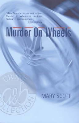 Murder on Wheels Mary  Scott